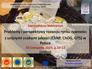 Problemy i perspektywy rozwoju rynku żywności z unijnymi znakami jakości (ChNP, ChOG, GTS) w Polsce