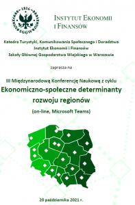 Zaproszenie naIII Międzynarodową Konferencję Naukową Ekonomiczno-społeczne determinanty rozwoju regionów